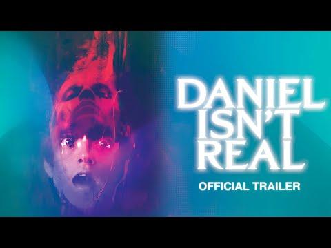 Daniel Isn't Real - Official Trailer - Starring Patrick Schwarzenegger & Miles Robbins