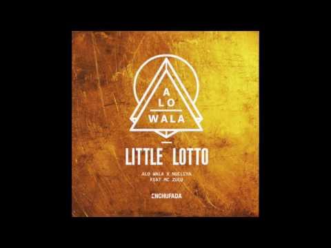 ALO WALA & NUCLEYA - LITTLE LOTTO