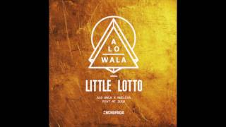 Download ALO WALA & NUCLEYA - LITTLE LOTTO MP3 song and Music Video