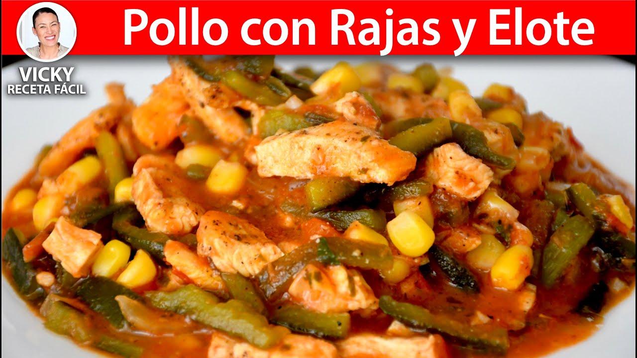 Pollo con Rajas y Elote   #VickyRecetaFacil