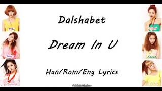 Dalshabet (달샤벳) - Dream in U - Member/Colour Coded Lyrics Mp3