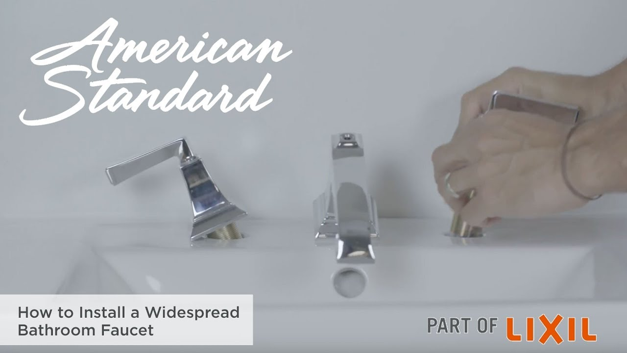 How To Install A Widespread Bathroom Faucet By American Standard Youtube