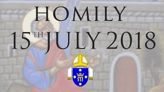 Homily 15th July 2018 The Personal Ordinariate of Our Lady of the Southern Cross