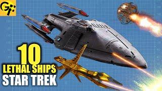 10 Most Lethal Ships in Star Trek