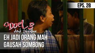 Video SI DOEL ANAK SEKOLAHAN - Eh Jadi Orang Mah Gausah Sombong download MP3, 3GP, MP4, WEBM, AVI, FLV November 2019