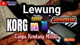 LEWUNG - Jandhut / Tanpa Kendang