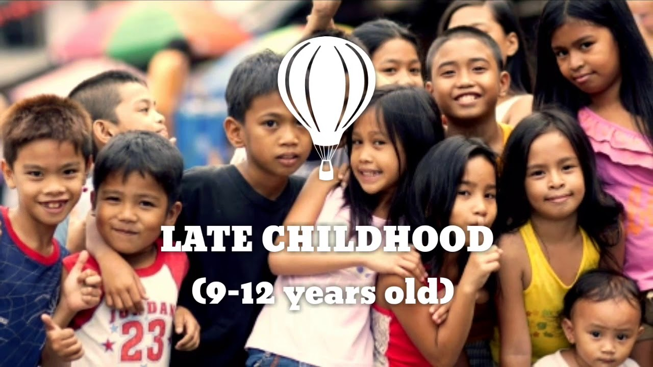 AREAS OF DEVELOPMENT: Late Childhood (9-12 years old)