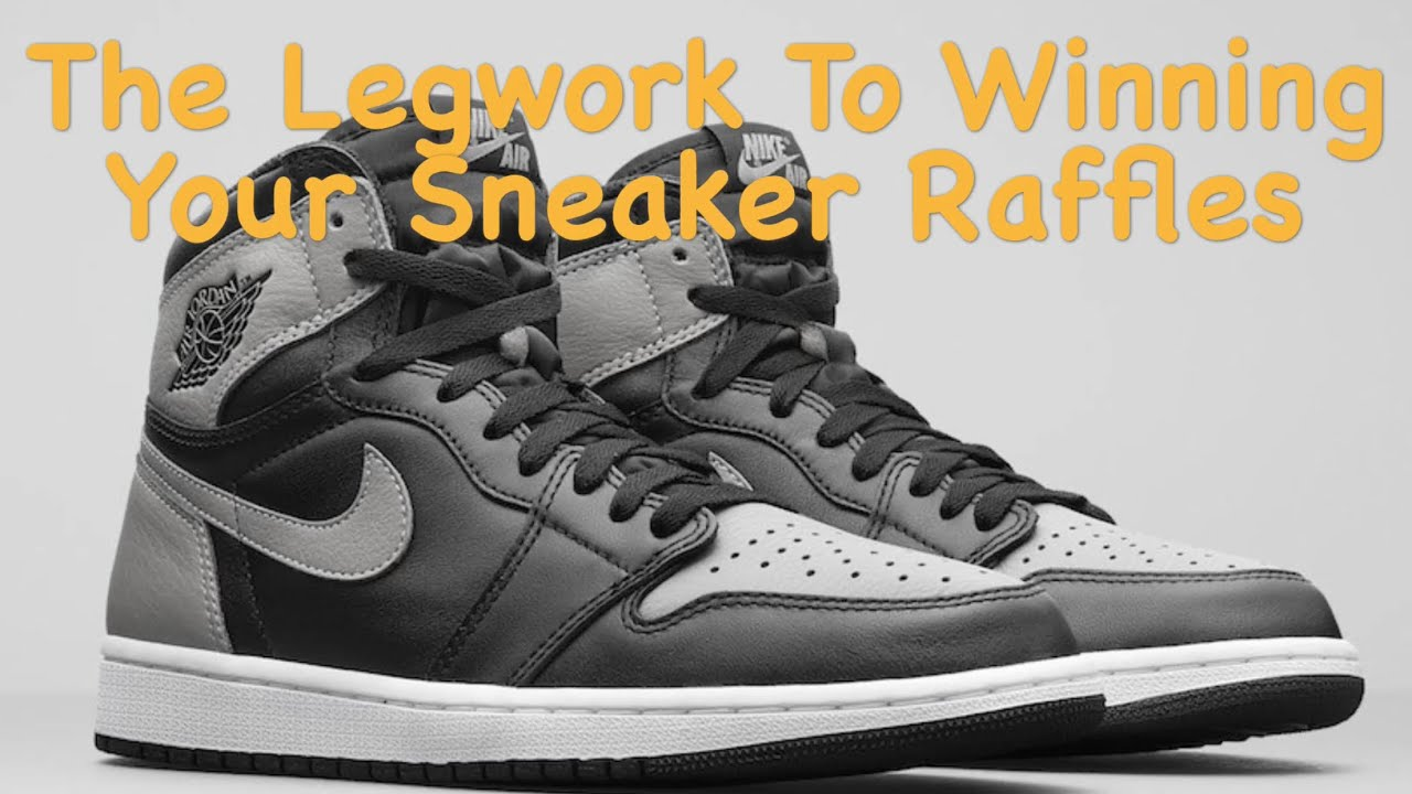 How To Win Your Sneaker Raffles - YouTube