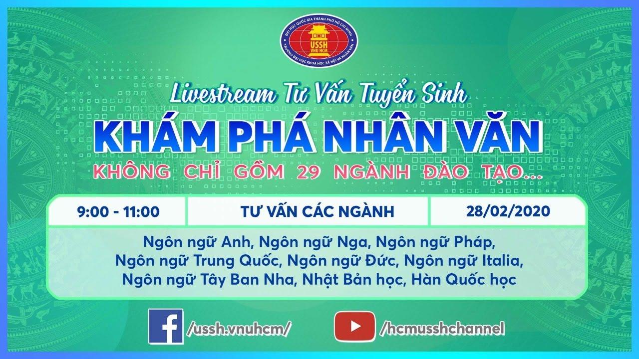 ĐH KHXH&NV – Livestream Tư vấn các ngành đào tạo (số 1)