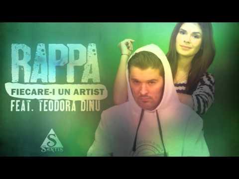 RAPPA - Fiecare-i Un Artist (cu Teodora Dinu) [Oximoron / 2015]