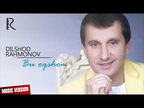 Dilshod Rahmonov - Bu Oqshom