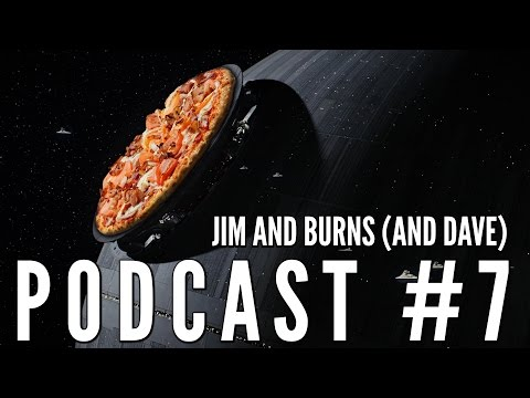 """Podcast #7 """"Pizza Diet"""" - Jim and Burns (and Dave)"""