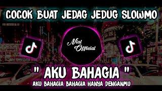 Download DJ OLD AKU BAHAGIA || REMIX SLOW TIKTOK VIRAL 2021 FULL BASS