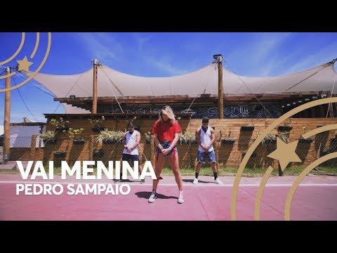 Vai Menina - Pedro Sampaio  Lore Improta - Coreografia