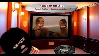 KK Ep 212 - Rochelle Redfield Returns with a Friend!