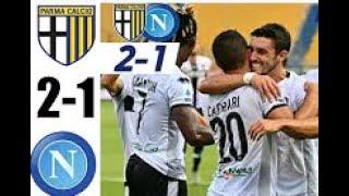 Parma vs Napoli 2  - 1  Hіghlіghts Rеsumеn y Golеs (23/072020)0