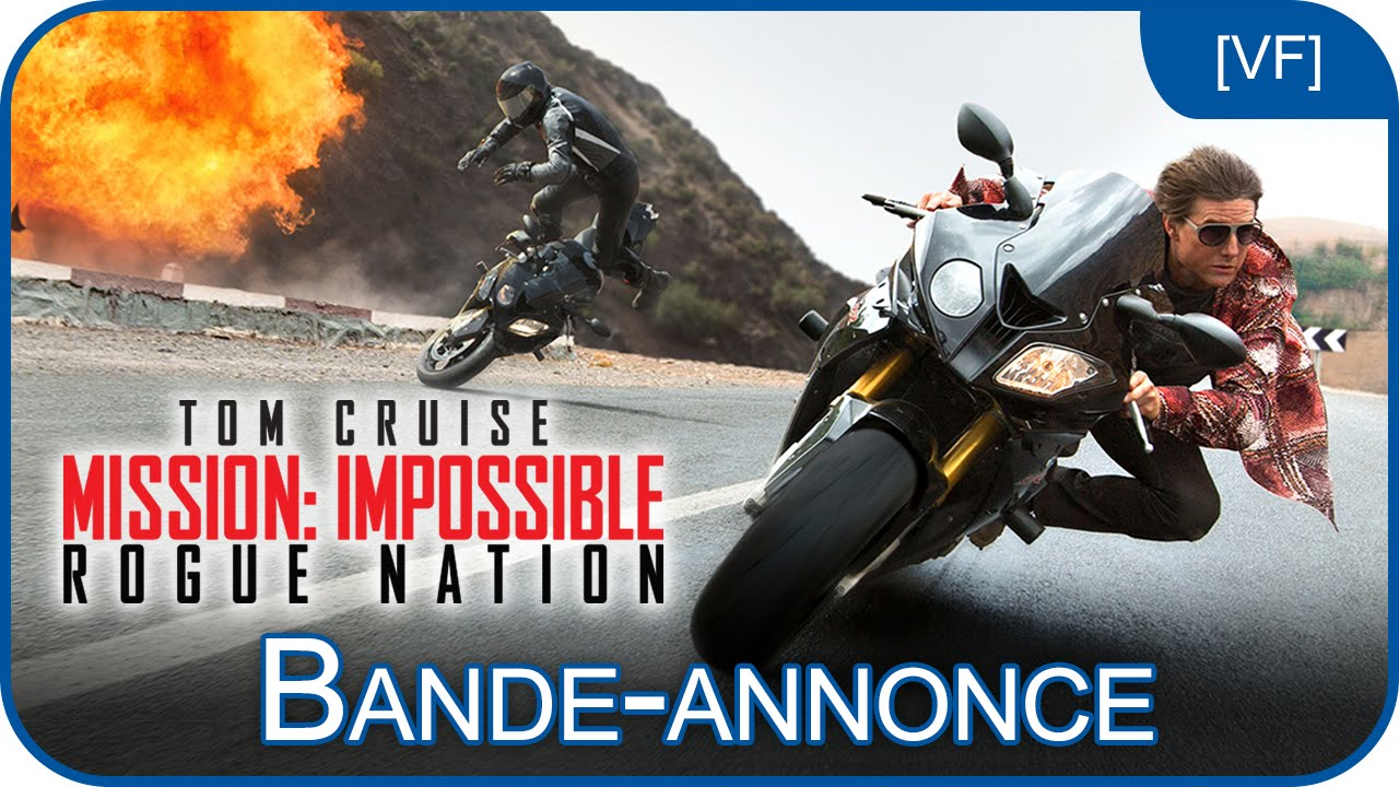 Mission Impossible Rogue Nation Bande Annonce 2 Vf