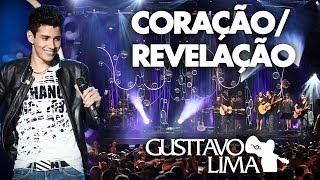 Смотреть клип Gusttavo Lima - Coração / Revelação