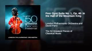 Peer Gynt Suite No 1 Op 46 In the