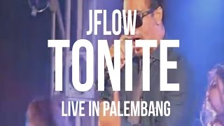 JFlow - Tonite (Live In Palembang)