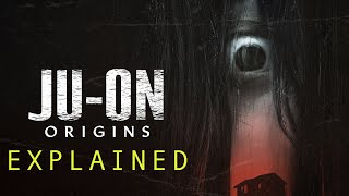 JU-ON ORIGINS (2020) Explained