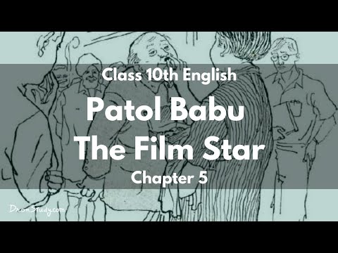 Patol Babu, Film Star : Class 10 X CBSE English Video Lectures