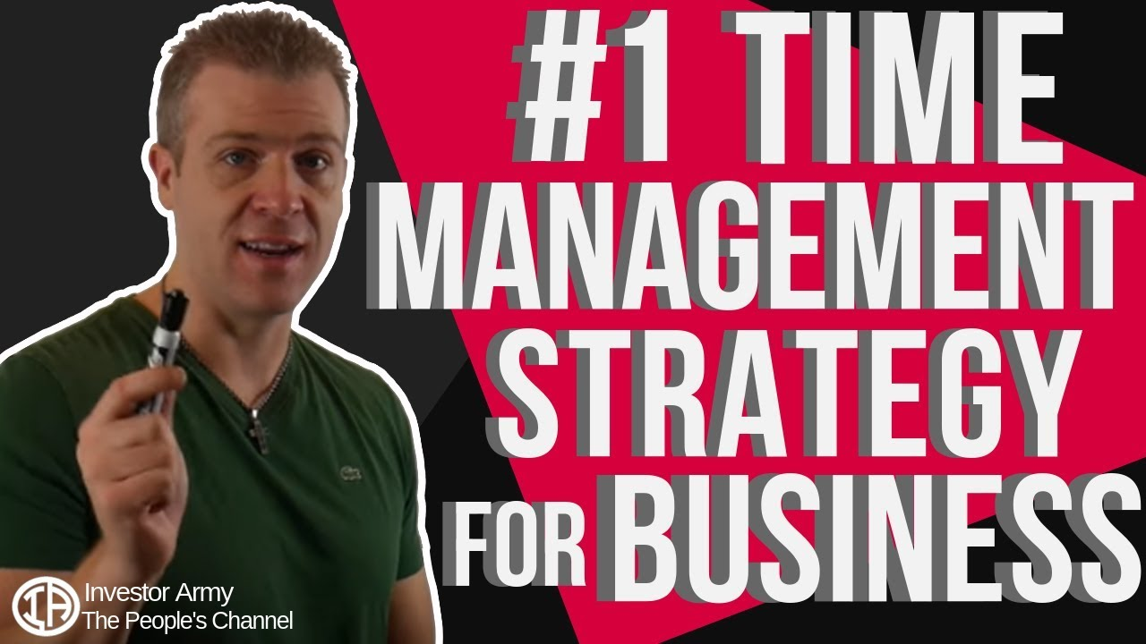 #1 Time Management Strategy for business