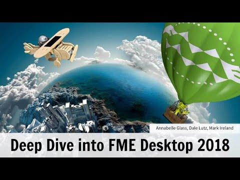 Deep Dive into FME Desktop 2018
