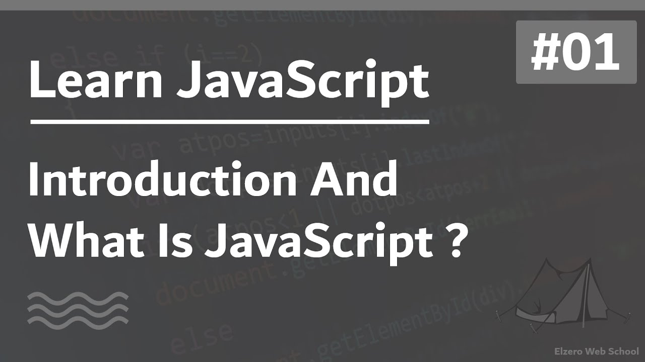 Learn JavaScript In Arabic 2021 #001 - Introduction And What Is JavaScript ?