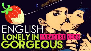 [Paradise Kiss] Lonely in Gorgeous (English Cover by Sapphire)