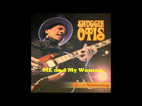 Shuggie Otis Live in Williamsburg - Me and my woman