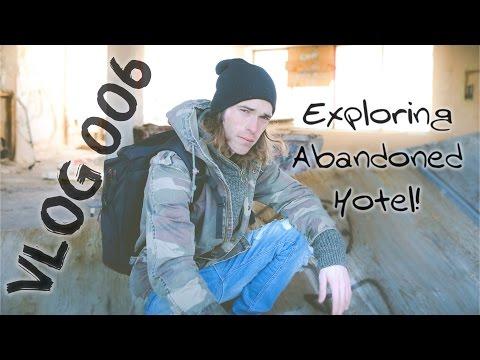 VLOG 006: NORTH BAY - ABANDONDED HOTEL