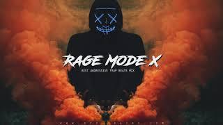 'RAGE MODE X' Hard Rap Instrumentals   Aggressive Trap Beats Mix 2020   1 Hour