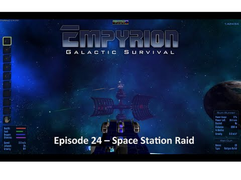 Empyrion Galactic Survival EP 24 Space Station Raid
