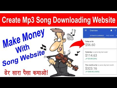 How To Create Mp3 Song Downloading Website | Easy Ways To Make Money With Song Website