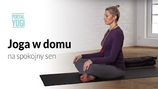 Repeat youtube video Joga W Domu Z Basią Lipską - Spokojny Sen
