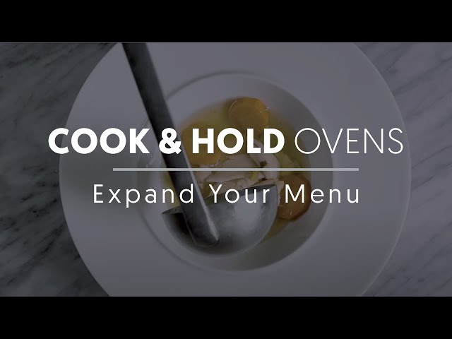 Cook & Hold Oven: Expand Your Menu