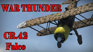 "War Thunder -CR.42 Falco ""960 Horses of Pure Power"""