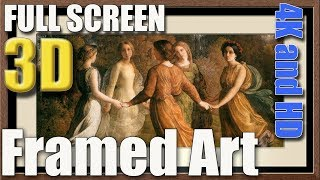 Framed Art Paintings Screen Saver in 3D for 4K and HD