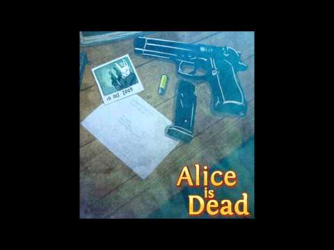 Alice is Dead Theme