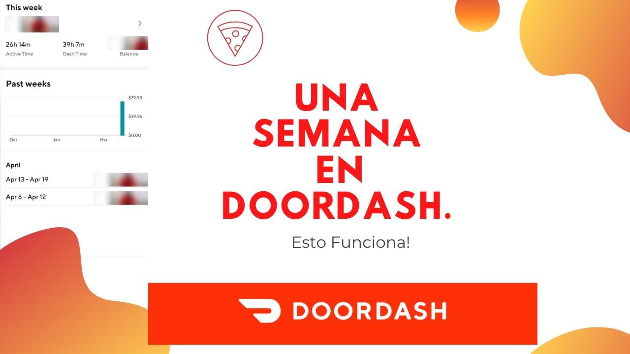 Una Semana En DoorDash. (Que Necesitas Saber sobre DoorDash_