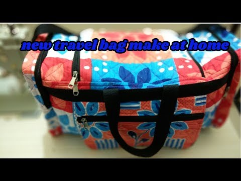 travel bag 3 make at home diy|how to make travel bag|hindi tutorial| magical hands 2018