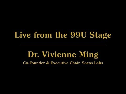 Live from the 99U Stage with Dr. Vivienne Ming