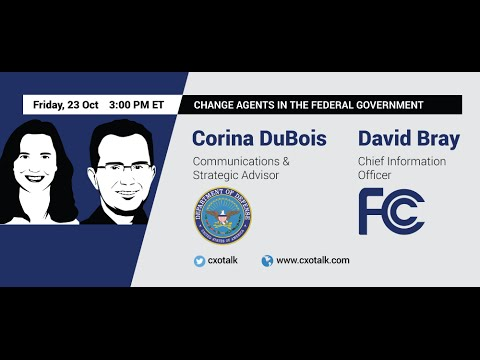#140: David Bray, FCC and Corina DuBois, Office of Secretary of Defense: Change Agents in Government