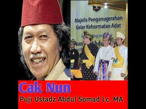 Cak nun puji ustadz Abdul Somad Lc.MA