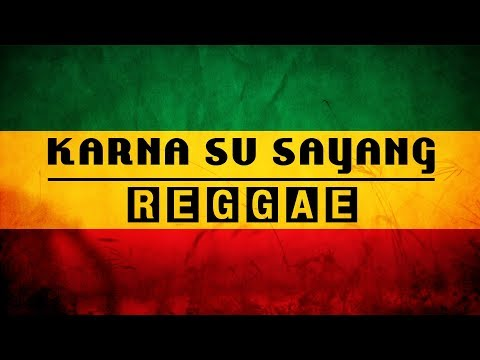 KARNA SU SAYANG - NEAR Feat. DIAN SOROWEA REGGAE