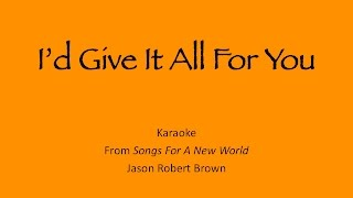"""I'd Give It All For You"" Karaoke - TIG Music (""Songs For A New World"" Cover)"