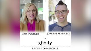 Xfinity Radio Commercials with Amy Poehler and Jordan Reynolds