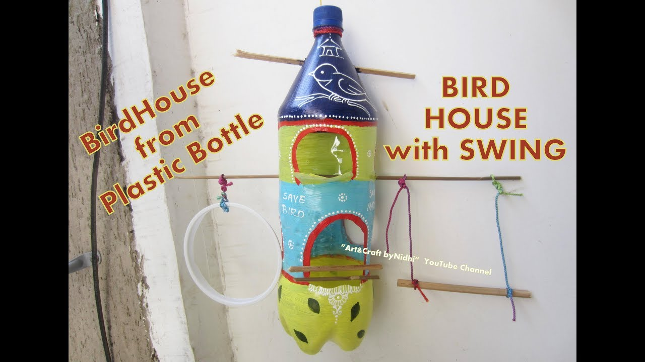 Bird House From Plastic Bottle How To Build Bird House
