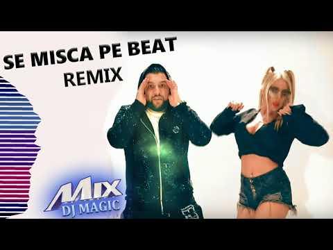 Tzanca Uraganu - Se misca pe Beat (Dj Magic Remix) ?